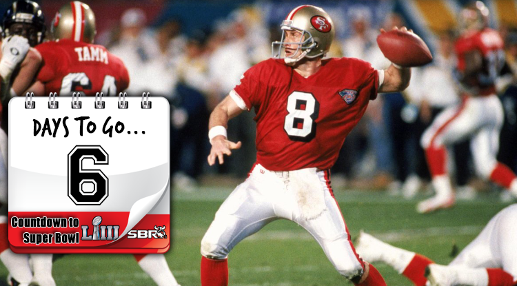 6 Days Until Super Bowl LIII: Steve Young  Steps Out Of The Great Man's Shadow
