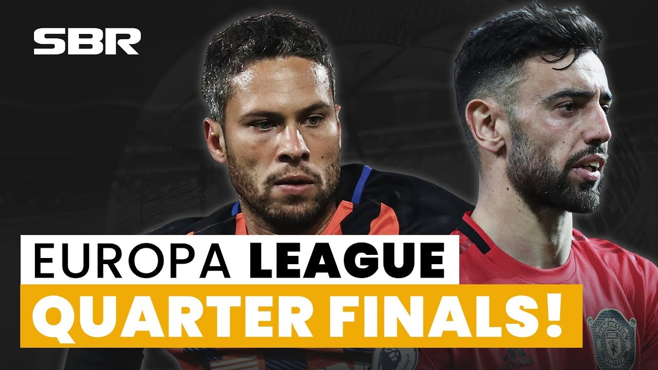 [Watch] Europa League Football Tips, Odds, and Predictions (Quarter-Finals)