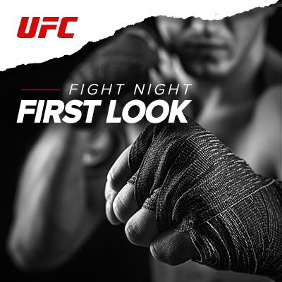 UFC First Look