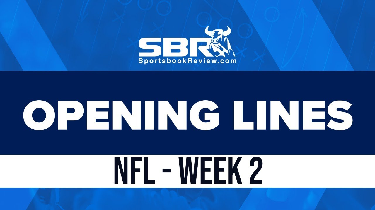 [WATCH] Week 2 Opening Lines Report: Games Picks and Predictions