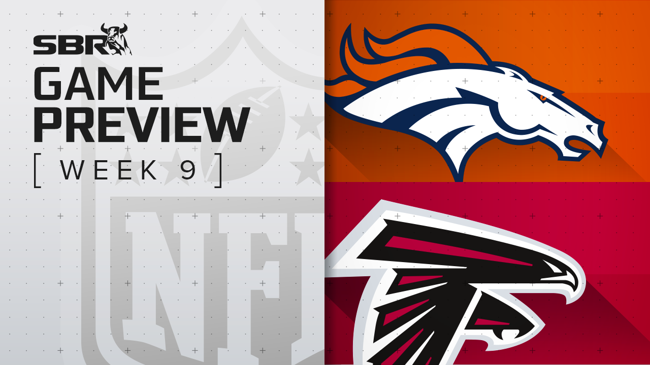Broncos vs. Falcons: NFL Week 9 Picks and Game Predictions