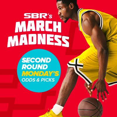 Second Round Monday's Odds & Picks
